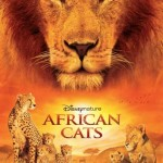 Disneynature Presents African Cats