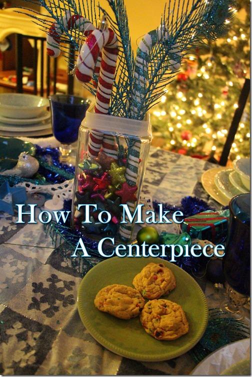 How To Make A Centerpiece