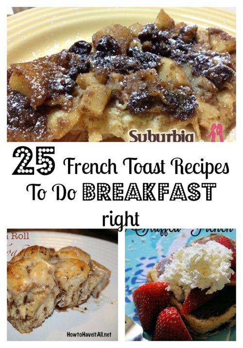 25 french toast recipes