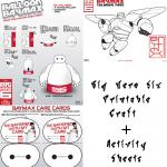 Big Hero 6: Printable Craft & Activity Sheets!