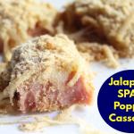 Jalapeño SPAM Popper Casserole
