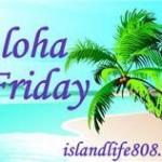Aloha Friday – Sunny Days