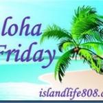 Aloha Friday Digital or Not