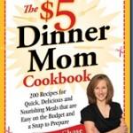 "NYR – 5 Dollar Dinner Mom Cookbook ""200 money saving recipes"" #giveaway"