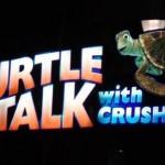 Turtle Talk With Crush Finding Nemo California Adventure Duuuude!
