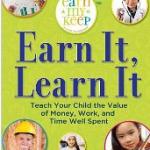 Earn My Keep: Teach Your Children to Earn & Spend