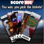 Pick Your Ticket Giveaway ScoreBig.com