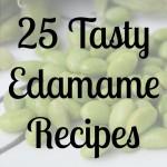 The Best 25 Edamame Recipes