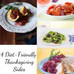 4 Diet-Friendly Thanksgiving Sides