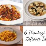 6 Thanksgiving Leftover Ideas