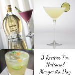 3 Recipes For National Margarita Day