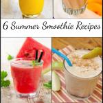 6 Summer Smoothie Recipes