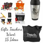 Gifts Teachers Want: 15 Ideas