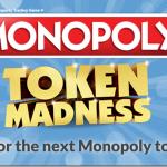 Monopoly Token Madness Giveaway #MonopolyVote
