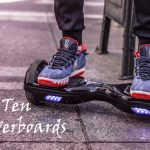 Top Ten Best Hoverboards For Beginners