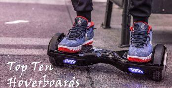Top Ten Best Hoverboards For Beginners