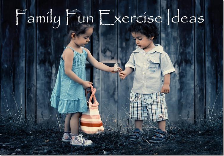 family fun exercise ideas