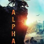 Alpha The Movie Trailer: Ice Age Adventure! #WhoSavedWho #AlphaMovie