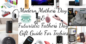 Modern Mother's Day & Futuristic Father's Day Gift Guide For Techies